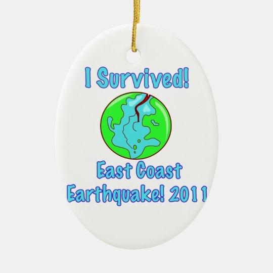 I Survived! East Coast Earthquake 2011 Ceramic Ornament