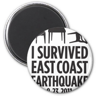 I Survived East Coast Earthquake 2 Inch Round Magnet