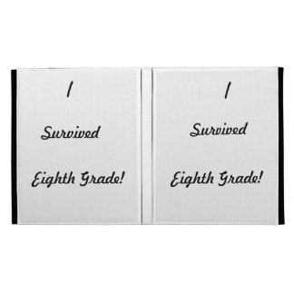 I survived Eighth Grade! iPad Folio Covers