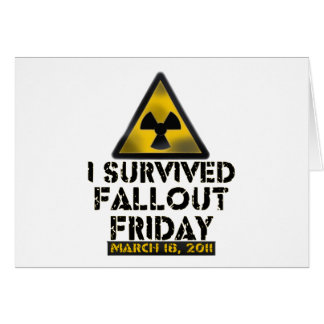 I Survived Fallout Friday - 03.18.11 Card