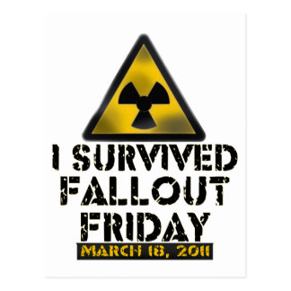 I Survived Fallout Friday - 03.18.11 Postcard