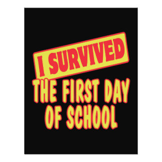 I SURVIVED FIRST DAY OF SCHOOL FLYERS