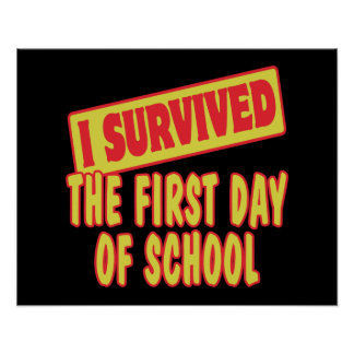 I SURVIVED FIRST DAY OF SCHOOL POSTERS