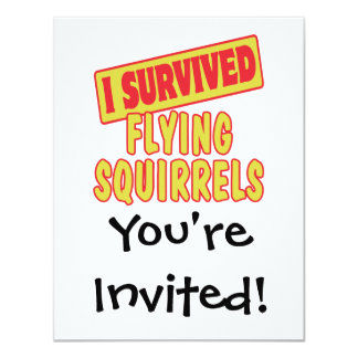 I SURVIVED FLYING SQUIRRELS 4.25X5.5 PAPER INVITATION CARD