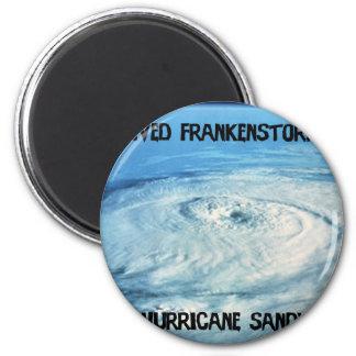 I Survived Frankenstorm 2012! 2 Inch Round Magnet