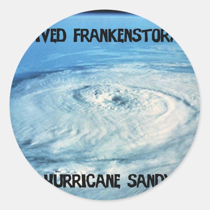 I Survived Frankenstorm 2012! Classic Round Sticker