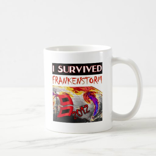 I SURVIVED FRANKENSTORM The storm of 2012 Classic White Coffee Mug