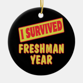 I SURVIVED FRESHMAN YEAR CERAMIC ORNAMENT