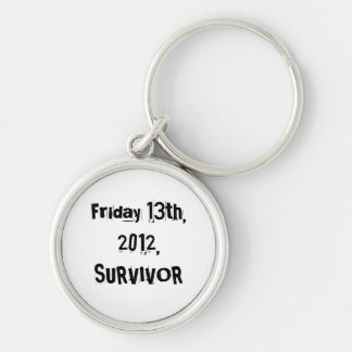 I Survived Friday 13th 2012 Silver-Colored Round Keychain