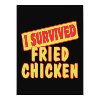 I SURVIVED FRIED CHICKEN 6.5X8.75 PAPER INVITATION CARD