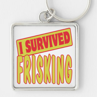 I SURVIVED FRISKING Silver-Colored SQUARE KEYCHAIN