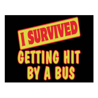 I SURVIVED GETTING HIT BY A BUS POSTCARD