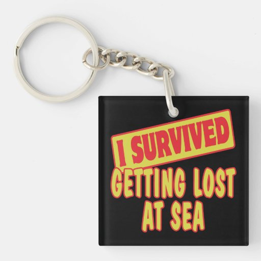 I SURVIVED GETTING LOST AT SEA SQUARE ACRYLIC KEY CHAINS