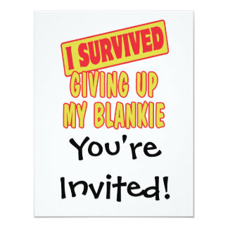 I SURVIVED GIVING UP MY BLANKIE CARD