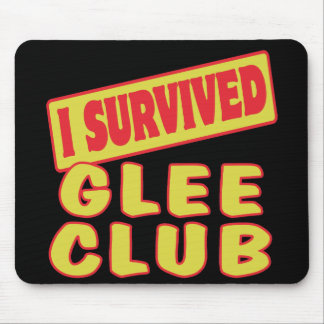 I SURVIVED GLEE CLUB MOUSEPAD