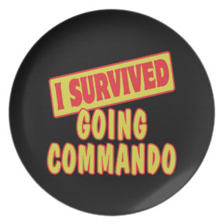 I SURVIVED GOING COMMANDO PLATES