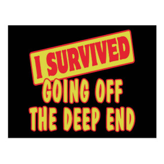 I SURVIVED GOING OFF THE DEEP END POSTCARD