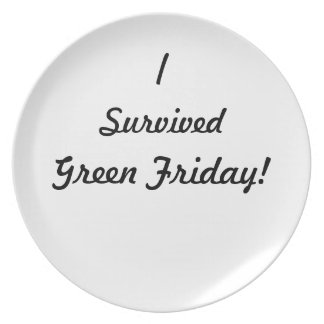 I survived Green Friday! Party Plate