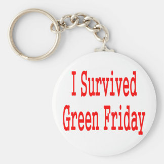 I survived Green Friday! Red text Keychains