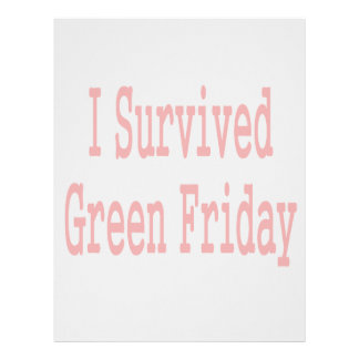I survived Green Friday! Red text Letterhead Design