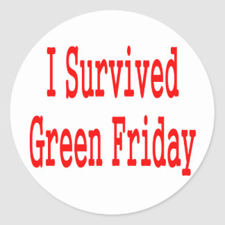 I survived Green Friday! Red text Sticker