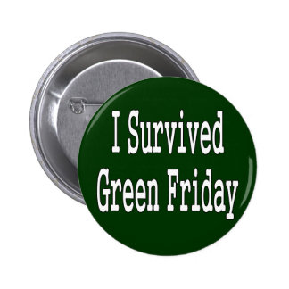 I survived green friday! White text outlined Pins