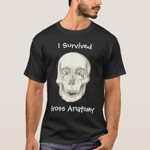 I Survived Gross Anatomy dark shirt