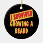 I SURVIVED GROWING A BEARD Double-Sided CERAMIC ROUND CHRISTMAS ORNAMENT
