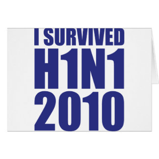 I SURVIVED H1N1 2010 in blue Greeting Card