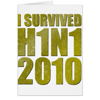 I SURVIVED H1N1 2010 in gold distressed Greeting Card