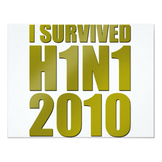 I SURVIVED H1N1 2010 in gold 4.25x5.5 Paper Invitation Card