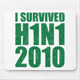 I SURVIVED H1N1 2010 in green distressed Mouse Pad
