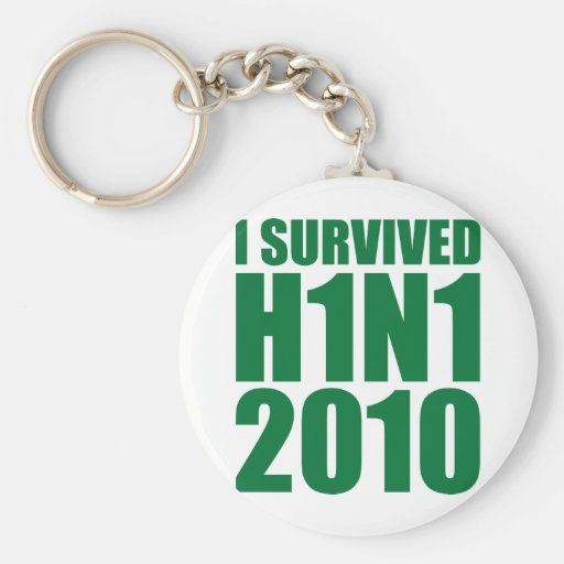 I SURVIVED H1N1 2010 in green Keychains