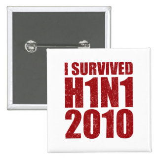 I SURVIVED H1N1 2010 in red distressed 2 Inch Square Button