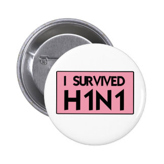 I Survived H1N1 Buttons