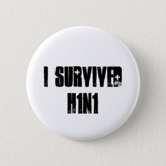 I survived H1N1 Button