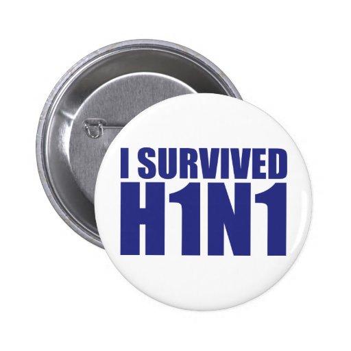 I SURVIVED H1N1 in blue 2 Inch Round Button