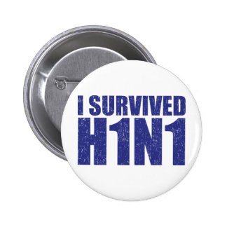 I SURVIVED H1N1 in distressed blue Pinback Buttons