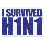 I SURVIVED H1N1 in distressed blue Greeting Card