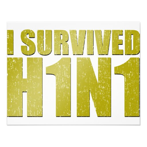 I SURVIVED H1N1 in distressed gold Invite