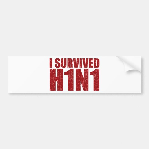 I SURVIVED H1N1 in distressed red Bumper Sticker