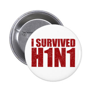 I SURVIVED H1N1 in distressed red Pinback Buttons