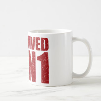 I SURVIVED H1N1 in distressed red Coffee Mug
