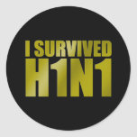 I SURVIVED H1N1 in gold on black Round Stickers