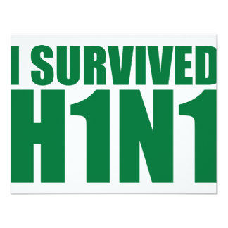 I SURVIVED H1N1 in green Card