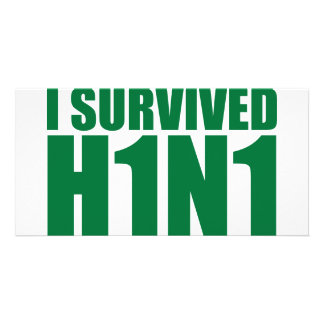 I SURVIVED H1N1 in green Custom Photo Card