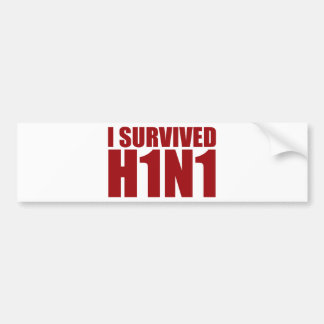 I SURVIVED H1N1 in red Car Bumper Sticker
