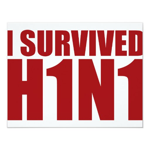 I SURVIVED H1N1 in red 4.25x5.5 Paper Invitation Card