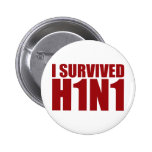 I SURVIVED H1N1 in red Pinback Buttons