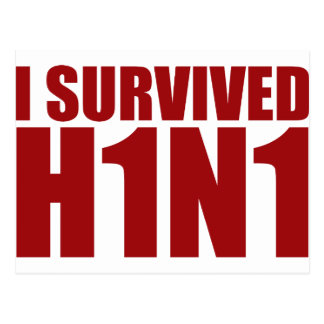 I SURVIVED H1N1 in red Postcard